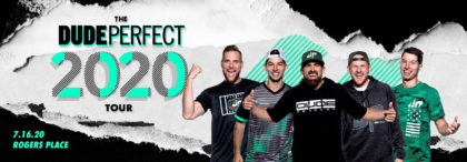 DudePerfect2020_Edmonton_1440x500