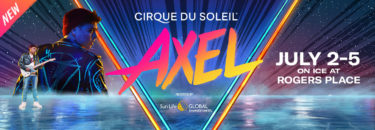 Cirque du Soleil AXEL - Cancelled