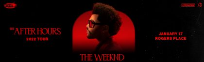 GV_NATL_0121_TheWeeknd_AfterHours_RogersPlace_1440x500