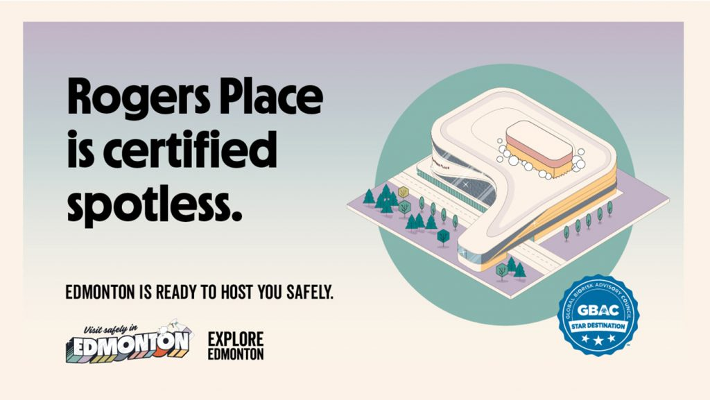 Rogers Place is certified spotless - GBAC STAR Certified